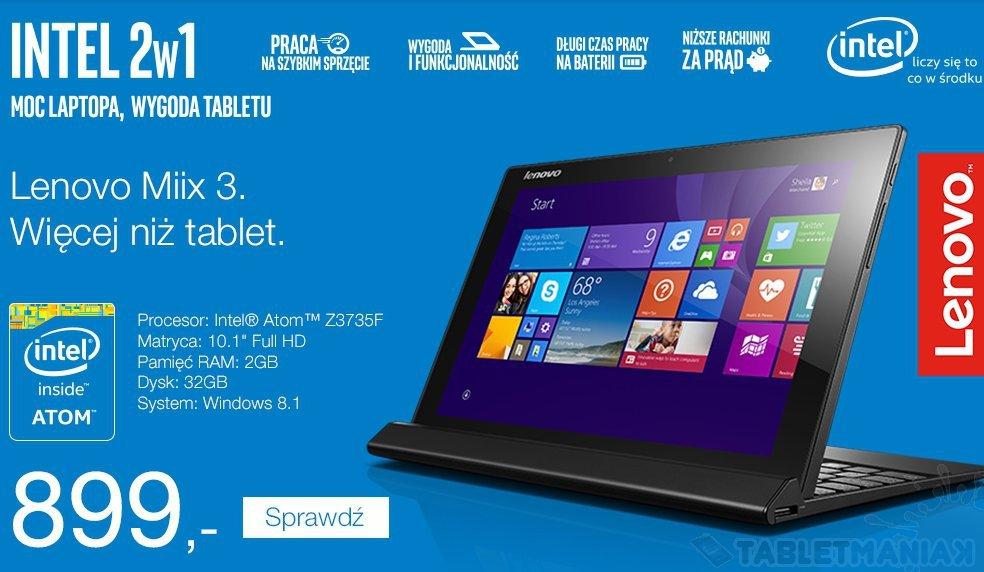 Spraw sobie Lenovo Miix 3-1030 ze stacją dokującą za 899 złotych
