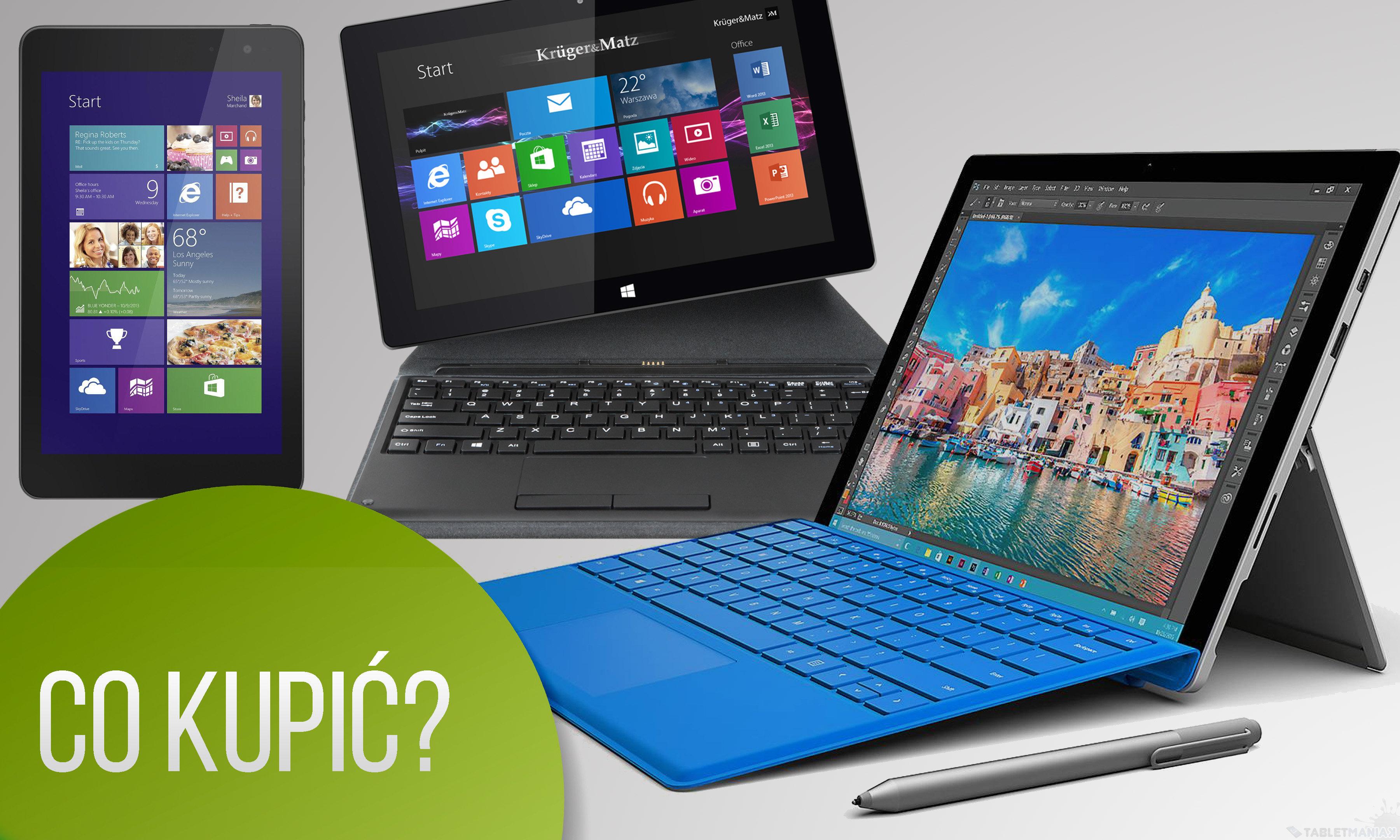 Jaki tablet z Windows 10 kupić?